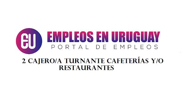 2 Cajero/a turnante Cafeterías y/o Restaurantes