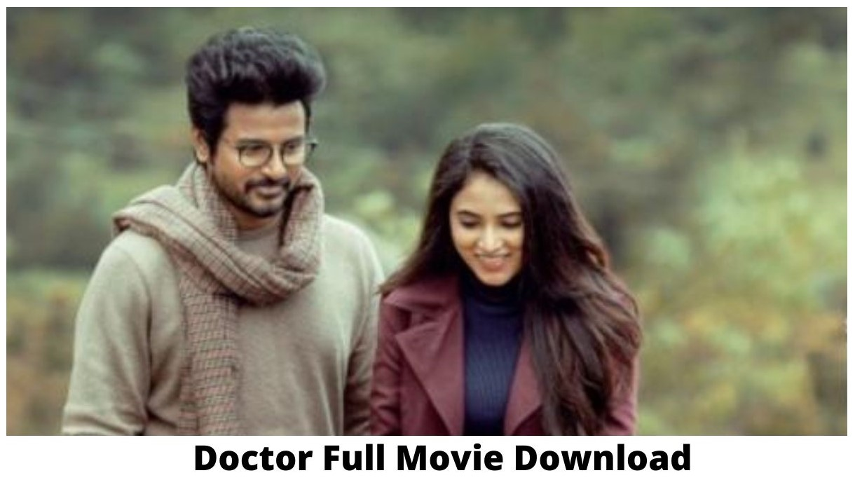 Doctor Tamil Full Movie Download