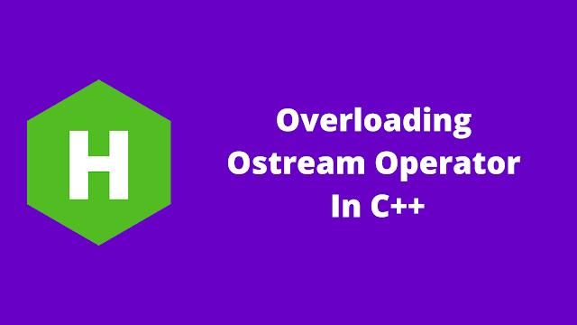 HackerRank Overloading Ostream Operator in C++ problem solution