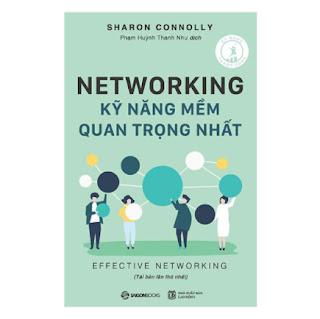 Networking - Kỹ Năng Mềm Quan Trọng Nhất (Tái Bản) ebook PDF EPUB AWZ3 PRC MOBI
