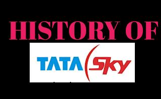 HISTORY OF TATA SKY