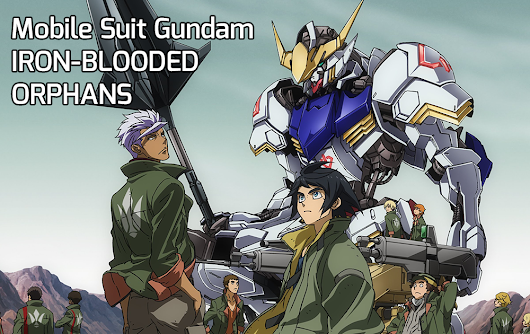 Watch Mobile Suit Gundam IRON-BLOODED ORPHANS (English Sub)