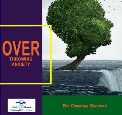 Overthrowing Anxiety BOOK reviews, Overthrowing Anxiety Disorder program  by Christian Goodman full PDF DOWNLOAD The End of Anxiety NOW