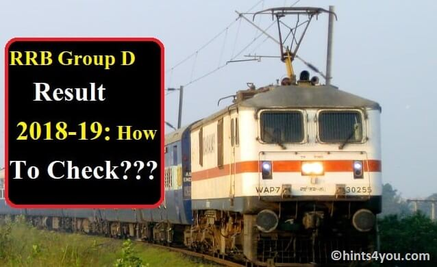 RRB Group D Results 2018-19 Updates & Payscale: