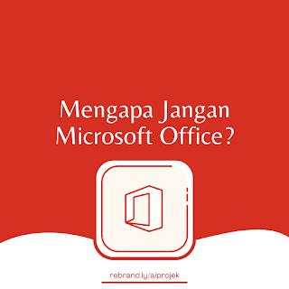 cover Mengapa Jangan Microsoft Office