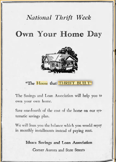 National Thrift Week: The House that Thrift Built --1928 Ithaca NY newspaper ad for Ithaca Savings and Loan Association showing Sears Elsmore