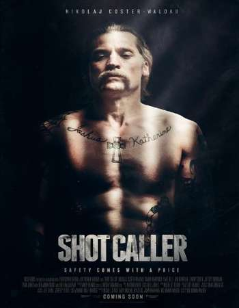 Shot Caller 2017 Full English Movie Download