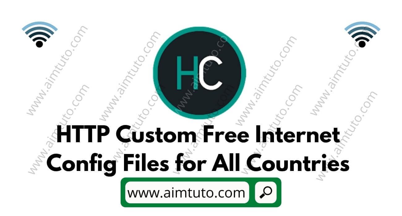 HTTP Custom Free Internet Config Files for All Countries