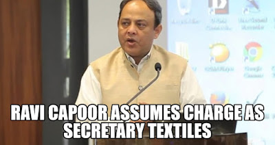 Ravi Capoor assumes Charge as Secretary Textiles