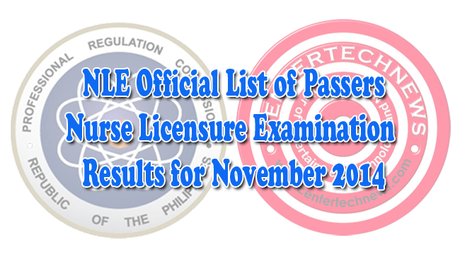 NLE Results November 2014: PRC Official List of Nurse Licensure Examination Passers