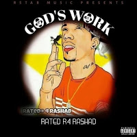Soundcloud MP3/AAC Download - God'S Work by Ratedr 4Rashad - stream album free on top digital music platforms online | The Indie Music Board by Skunk Radio Live (SRL Networks London Music PR) - Wednesday, 31 July, 2019