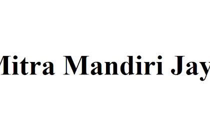 Lowongan Kerja Mitra Mandiri Jaya september 2019