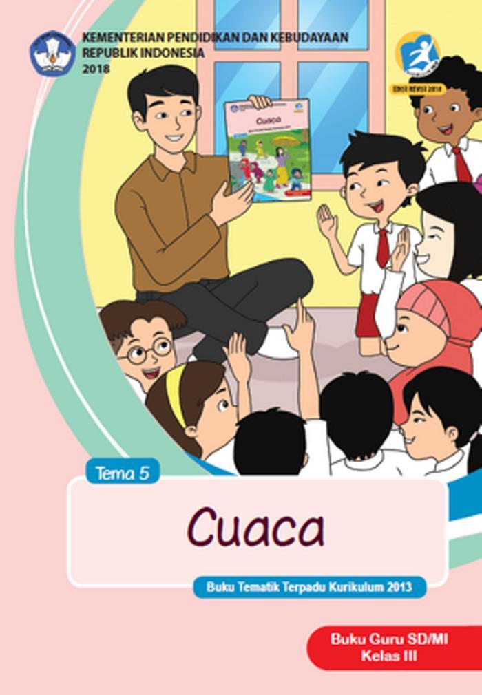 Buku Guru Tematik SD Kelas III Tema 5 Cuaca