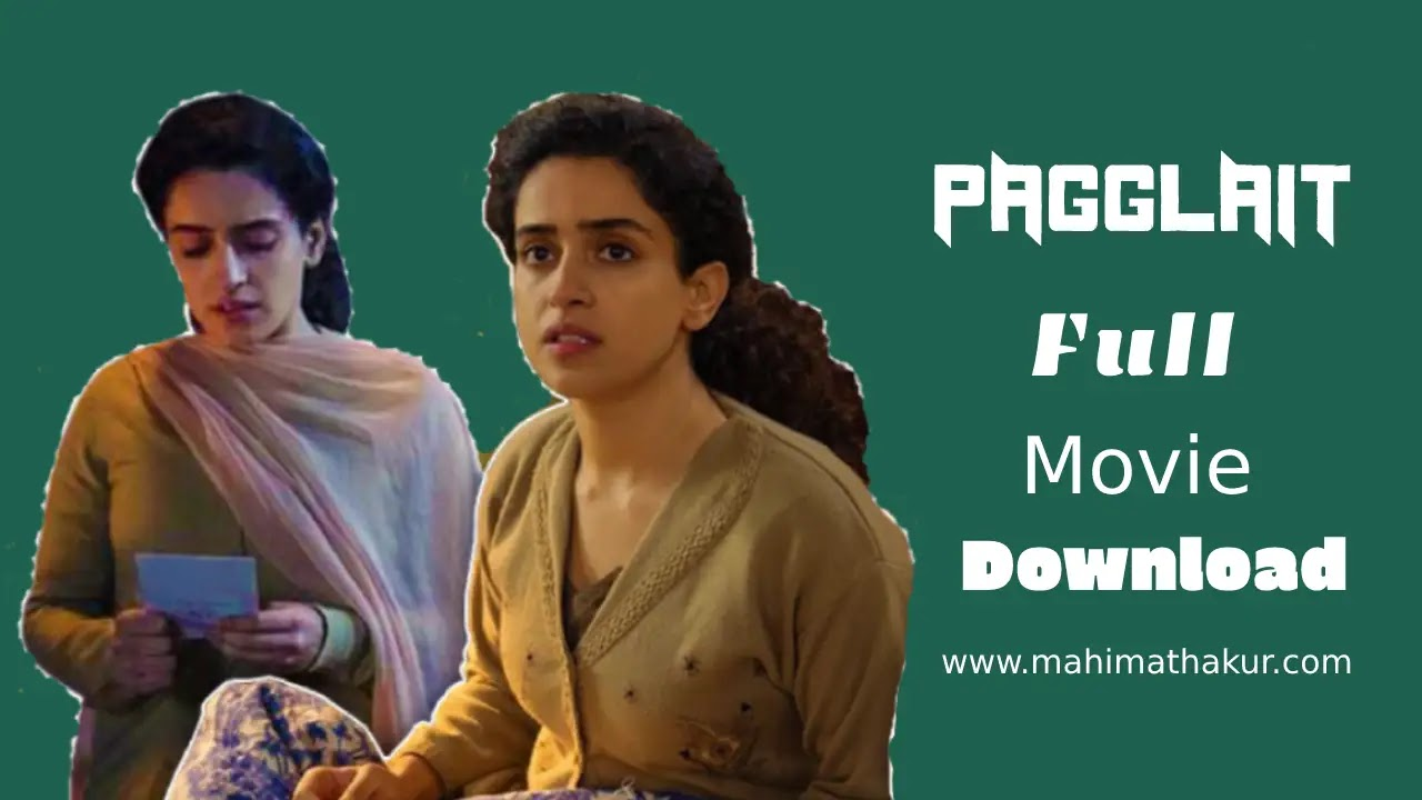 Pagglait Full Movie Download