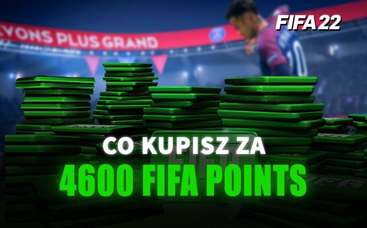 Co możesz dostać za 4600 FIFA Points