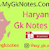 Haryana Handwritten Gk Notes PDF