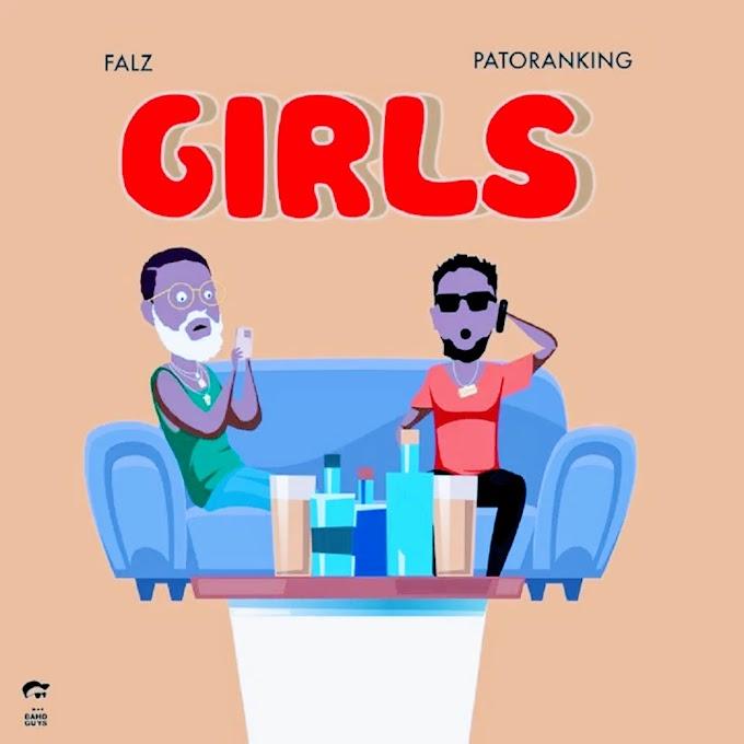 New Music:-Falz ft Patoranking-GIRLs