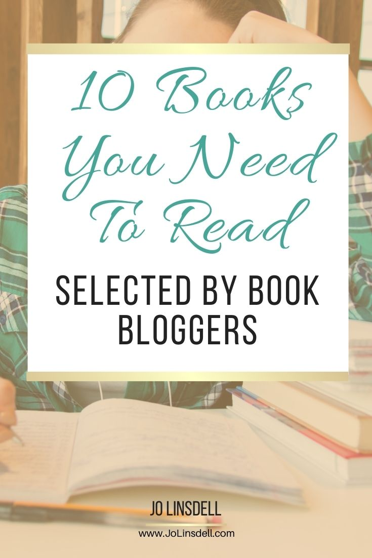 10 Books You Need To Read: Selected by Book Bloggers