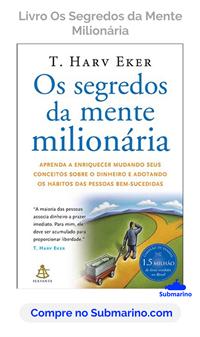 Compre o livro Os Segredos da Mente Milionária