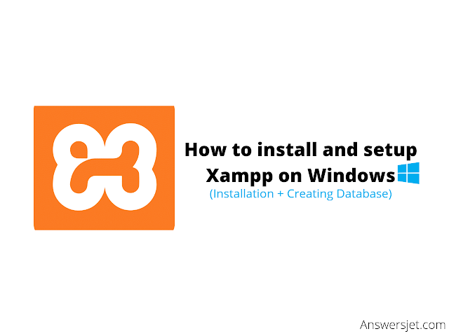 How to download xampp for windows(Installation & database tutorial)