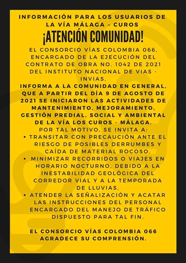 ¡ATENCIÓN COMUNIDAD! Información para los usuarios de la vía Málaga – Curos  El Consorcio Vías Colombia 066