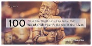 100 Ways The World Tells You We Cherish Your Presence In Our Lives  #SuicidePrevention