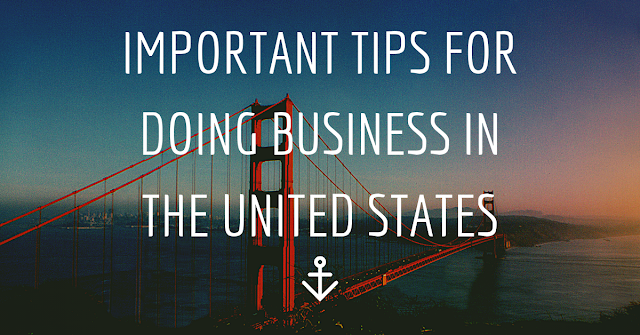 Important Tips for doing business in the United States