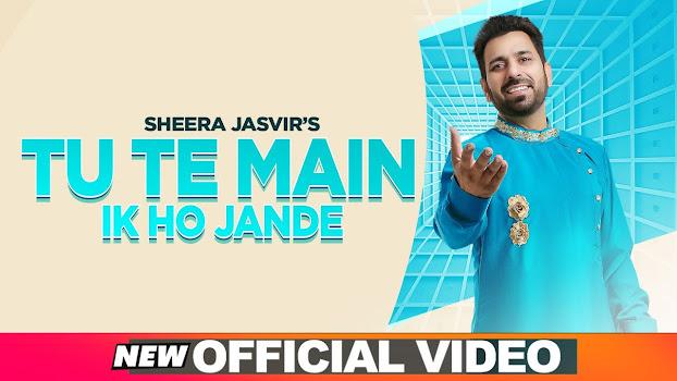 SHEERA JASVIR Live 3 | Tu Te Main Ik Ho Jande Lyrics | Latest Punjabi Songs 2020 Lyrics Planet