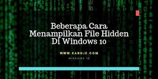 Menampilkan File Hidden Di Windows 10 Melalui Beberapa Cara