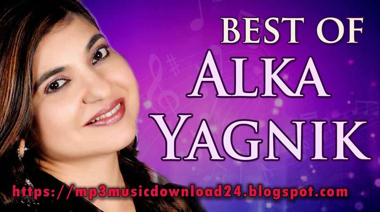 Mp3 Music Download: The Best Of Alka Yagnik Songs