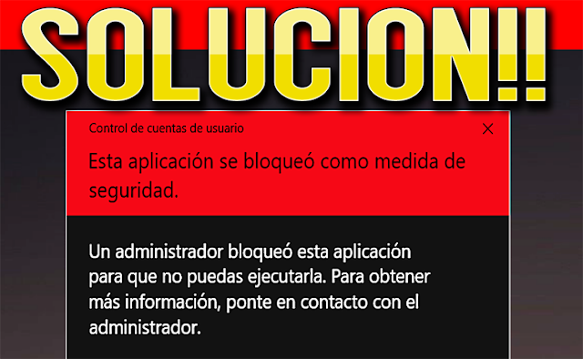 [Solucion] Esta Aplicación se Bloqueó como Medida de Seguridad en Windows 10