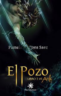 """""""El pozo. Libro I de Arik"""" de Pamela Pons"""