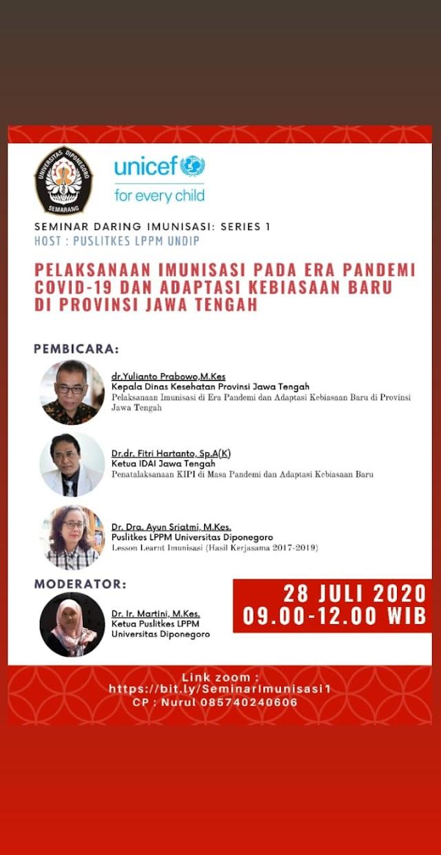 Webinar Pelaksanaan Imunisasi Pada Era Pandemi Covid-19 dan Adaptasi Leboasaan Baru Di Provinsi Jawa Tengah