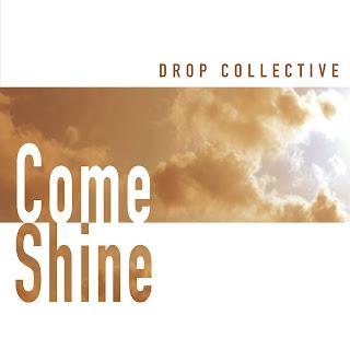 drop_collective_come_shine