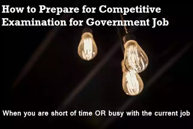 Preparing Competitive Examination when you are short of time