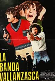 La banda Vallanzasca 1977 Watch Online
