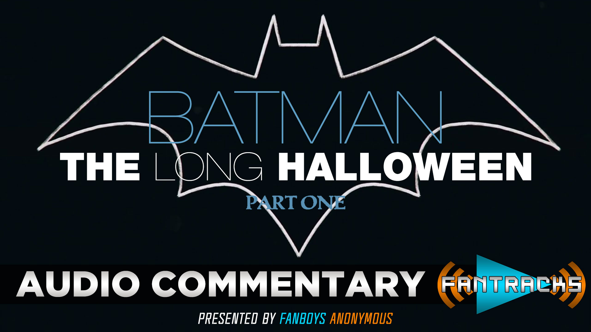 FanTracks Batman: The Long Halloween, Part One audio commentary