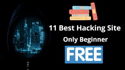 11 Best Hacking websites in Hindi Teching