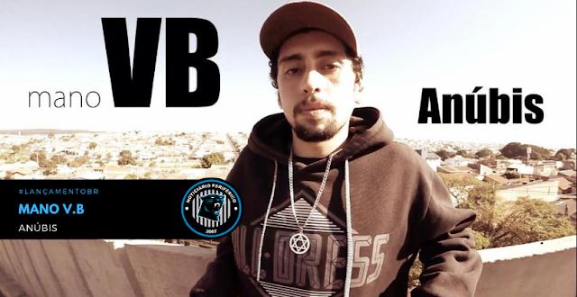 #LANÇAMENTO | Mano VB apresenta o som Anúbis, confira.