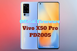 Firmware Vivo X50 Pro (PD2005F)