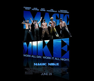 REVIEW: MAGIC MIKE (2012) Movie