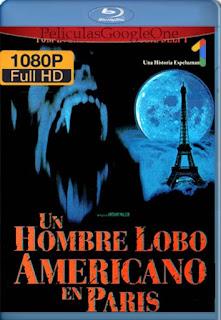 Un Hombre Lobo Americano En Paris [1998] [1080p BRrip] [Latino-Inglés] [GoogleDrive] RafagaHD