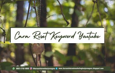 cara riset keyword youtube, 0852-2765-5050