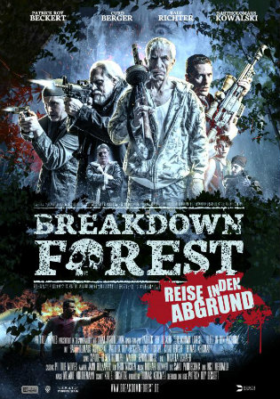 Breakdown Forest 2020 HDRip 800Mb Hindi Dual Audio 720p