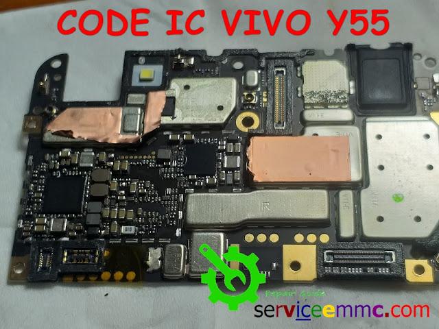 Kode  IC Original dan Letak Pemasang IC PMU-PMI-CPU-Isp eMMC Vivo Y55