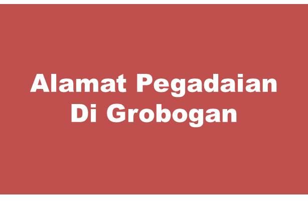 Alamat PT Pegadaian Di Grobogan