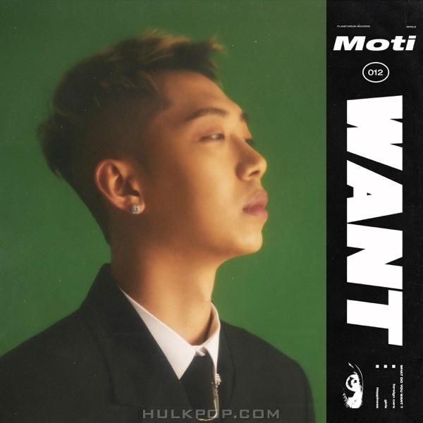 Moti – Want – Single