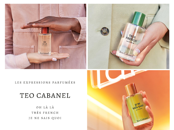 TEO CABANEL | LES EXPRESSIONS PARFUMÉES : PARFUMS SO FRENCHY !