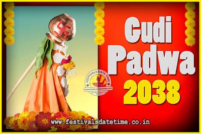 2038 Gudi Padwa Pooja Date & Time, 2038 Gudi Padwa Calendar