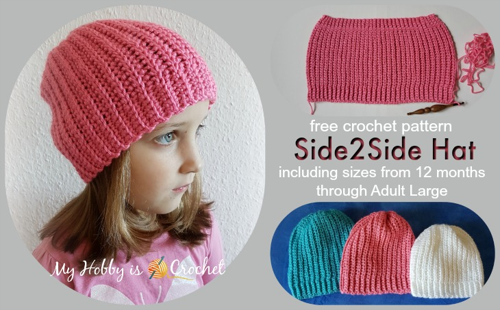 Side2Side Hat - Free Crochet pattern including sizes 12 months through Adult Large